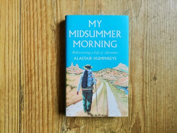 Book cover for My Midsummer Morning by Alastair Humphreys